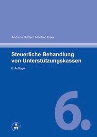 Abbildung von Buttler / Baier | Steuerliche Behandlung von Unterstützungskassen | 6. Auflage | 2014