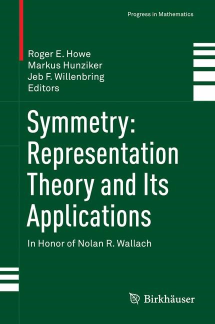 Abbildung von Howe / Hunziker / Willenbring | Symmetry: Representation Theory and Its Applications | 2014 | 2015