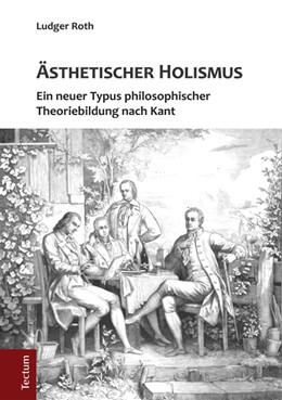 Abbildung von Roth | Ästhetischer Holismus | 1. Auflage | 2014 | 23 | beck-shop.de