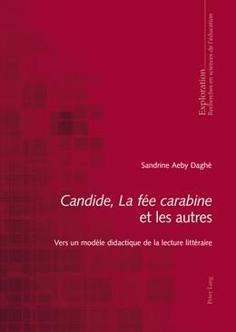 Abbildung von Aeby Daghé | «Candide», «La fée carabine» et les autres | 2014 | Vers un modèle didactique de l... | 163