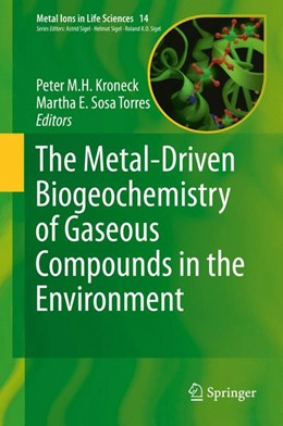 Abbildung von Kroneck / Sosa Torres | The Metal-Driven Biogeochemistry of Gaseous Compounds in the Environment | 2014