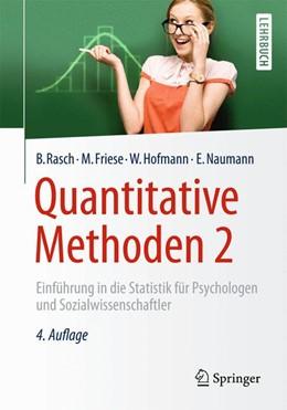 Abbildung von Rasch / Friese / Hofmann / Naumann | Quantitative Methoden 2 | 4., überarbeitete Auflage | 2014 | Einführung in die Statistik fü...