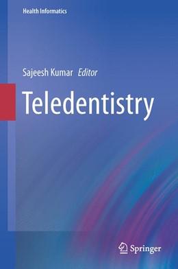 Abbildung von Kumar | Teledentistry | 2014