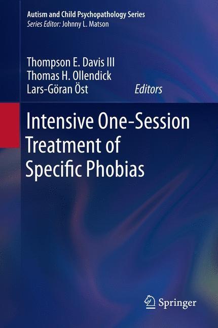 Abbildung von Davis III / Ollendick / Öst | Intensive One-Session Treatment of Specific Phobias | 2014
