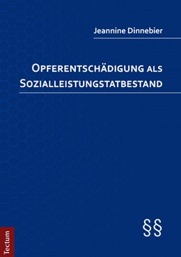 Abbildung von Dinnebier | Opferentschädigung als Sozialleistungstatbestand | 2013