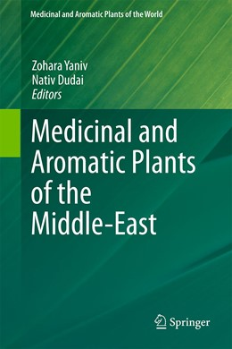 Abbildung von Yaniv / Dudai | Medicinal and Aromatic Plants of the Middle-East | 2014 | 2