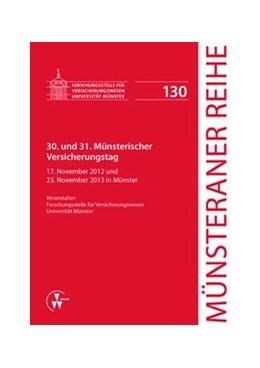 Abbildung von Dörner / Ehlers / Pohlmann / Schulze Schwienhorst / Steinmeyer | 30. und 31. Münsterischer Versicherungstag | 2014 | 17. November 2012 und 23. Nove... | 130