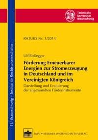 Abbildung von Roßegger / Brandt / Smeddinck | Förderung Erneuerbarer Energien zur Stromerzeugung in Deutschland und im Vereinigten Königreich | 2014