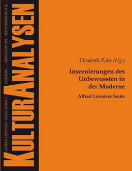 Abbildung von Rohr | Inszenierungen des Unbewussten in der Moderne – Alfred Lorenzer heute | 1. Auflage | 2014 | 14 | beck-shop.de