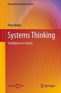 Abbildung von Mella | Systems Thinking | 2014 | Intelligence in Action | 2