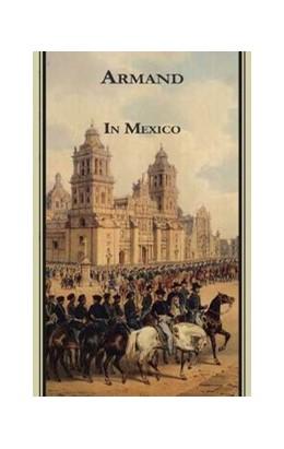 Abbildung von Strubberg / Debelius | Armands Werke / In Mexico | 2017 | Marburger Ausgabe / Text nach ...