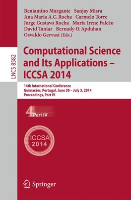 Abbildung von Murgante / Misra / Rocha / Torre / Falcão / Taniar / Apduhan / Gervasi | Computational Science and Its Applications - ICCSA 2014 | 2014 | 14th International Conference,...