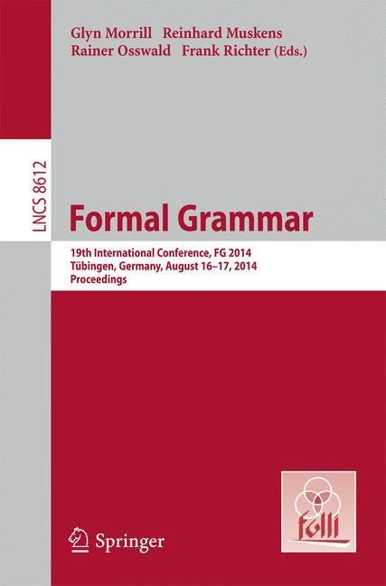 Formal Grammar | Morrill / Muskens / Osswald / Richter, 2014 | Buch (Cover)