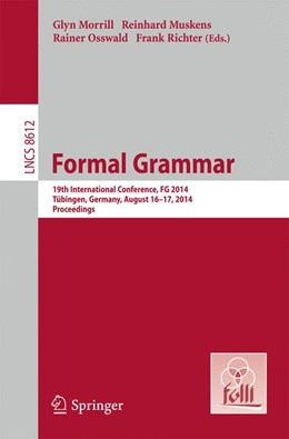 Abbildung von Morrill / Muskens / Osswald / Richter | Formal Grammar | 2014 | 19th International Conference,...