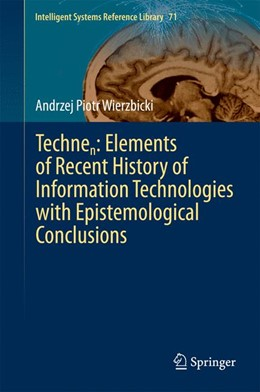 Abbildung von Wierzbicki | Technen: Elements of Recent History of Information Technologies with Epistemological Conclusions | 2014 | 71