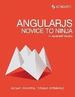 Abbildung von Sandeep Panda | AngularJS: Novice to Ninja | 2014