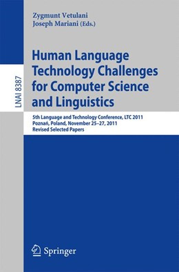 Abbildung von Vetulani / Mariani | Human Language Technology Challenges for Computer Science and Linguistics | 2014 | 5th Language and Technology Co...