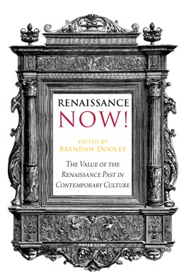 Abbildung von Dooley | Renaissance Now! | 2014 | The Value of the Renaissance P...