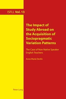 Abbildung von Devlin | The Impact of Study Abroad on the Acquisition of Sociopragmatic Variation Patterns | 1. Auflage | 2014 | 13 | beck-shop.de