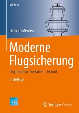 Abbildung von Mensen   Moderne Flugsicherung   4. Auflage   2014   Organisation, Verfahren, Techn...