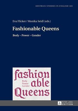 Abbildung von Seidl / Flicker | Fashionable Queens | 2014 | Body – Power – Gender | 103