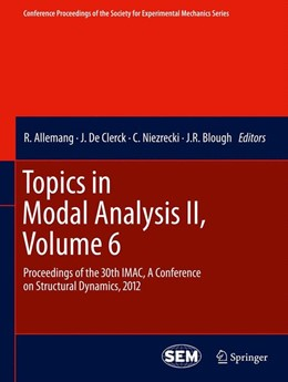 Abbildung von Allemang / De Clerck | Topics in Modal Analysis II, Volume 6 | 1. Auflage | 2014 | beck-shop.de