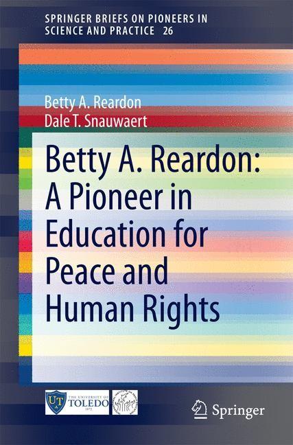 Abbildung von Reardon / Snauwaert | Betty A. Reardon: A Pioneer in Education for Peace and Human Rights | 2014