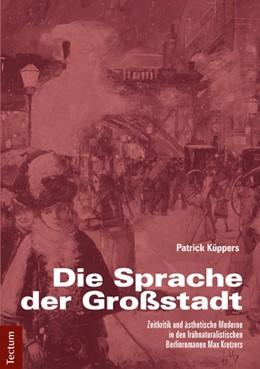 Abbildung von Küppers   Die Sprache der Großstadt   1. Auflage   2014   beck-shop.de