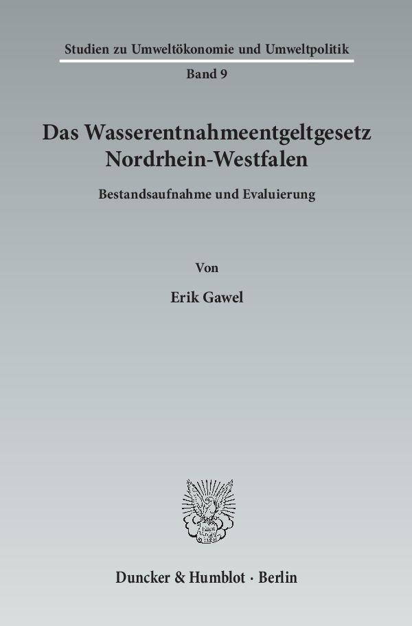 Abbildung von Gawel | Das Wasserentnahmeentgeltgesetz Nordrhein-Westfalen | 2014