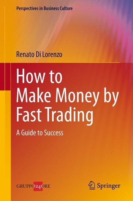 Abbildung von Di Lorenzo | How to Make Money by Fast Trading | 2014