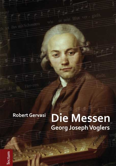 Abbildung von Gervasi | Die Messen Georg Joseph Voglers | 2014