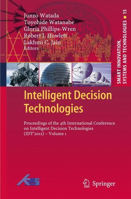 Abbildung von Watada / Watanabe / Phillips-Wren / Howlett / Jain | Intelligent Decision Technologies | 2014
