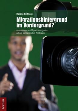 Abbildung von Hoffmann | Migrationshintergrund im Vordergrund? | 2014 | Auswirkungen von Migrationsbio...