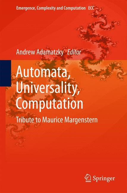 Abbildung von Adamatzky   Automata, Universality, Computation   2014