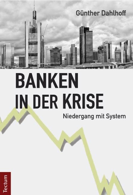 Abbildung von Dahlhoff   Banken in der Krise   2014