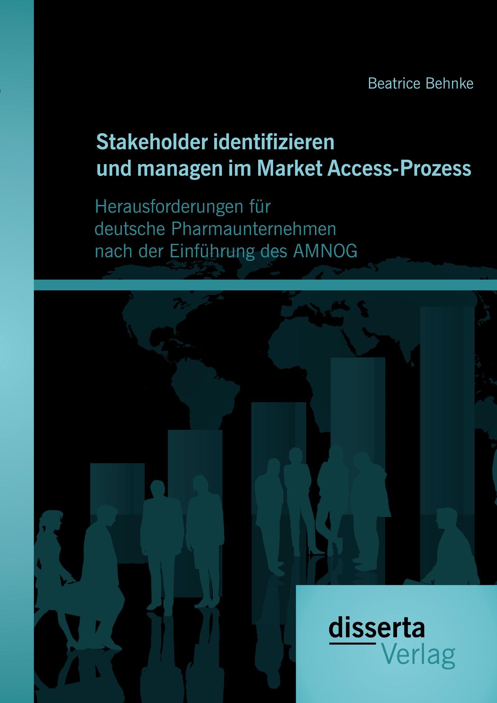Abbildung von Behnke | Stakeholder identifizieren und managen im Market Access-Prozess | 2014