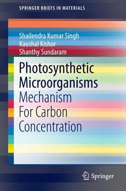 Abbildung von Singh / Sundaram | Photosynthetic Microorganisms | 1. Auflage | 2014 | beck-shop.de