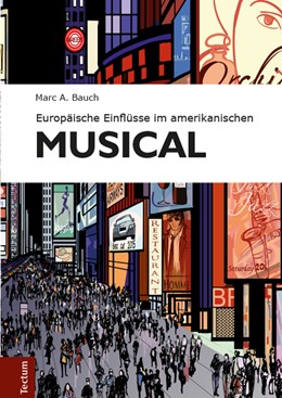 Abbildung von Bauch | Europäische Einflüsse im amerikanischen Musical | 2013