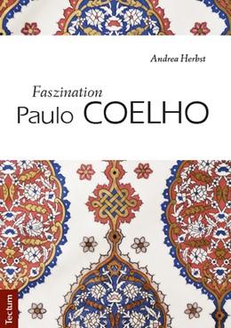 Abbildung von Herbst   Faszination Paulo Coelho   1. Auflage   2014   beck-shop.de