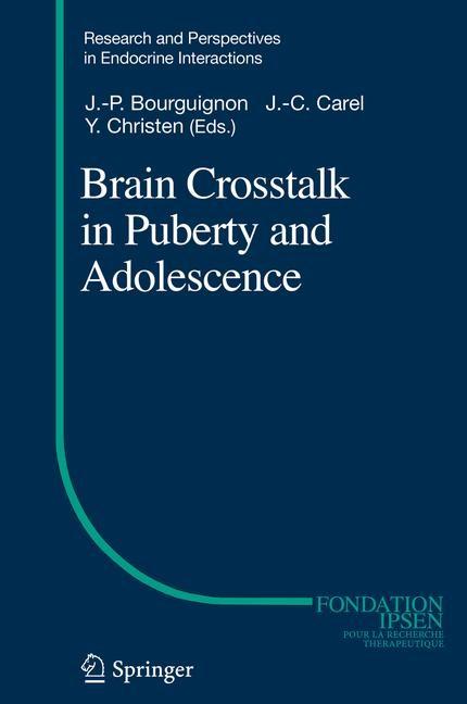 Brain Crosstalk in Puberty and Adolescence | Bourguignon / Carel / Christen, 2015 | Buch (Cover)