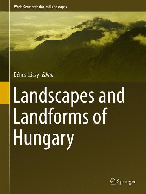 Landscapes and Landforms of Hungary | Lóczy, 2015 | Buch (Cover)