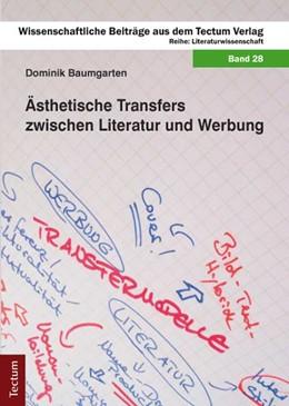Abbildung von Baumgarten | Ästhetische Transfers zwischen Literatur und Werbung | 2014