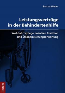 Abbildung von Weber | Leistungsverträge in der Behindertenhilfe | 1. Auflage | 2014 | beck-shop.de