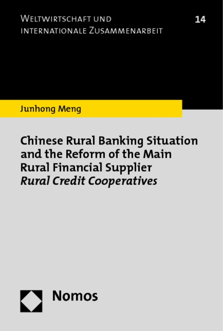 Abbildung von Meng | Chinese Rural Banking Situation and the Reform of the Main Rural Financial Supplier Rural Credit Cooperatives | 2014