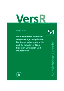 Abbildung von Prahl / Lorenz   Die Besonderen Altersvorsorgeverträge des privaten Rentenversicherungsrechts und ihr Schutz vor Gläubigern in Österreich und Deutschland   2014   54