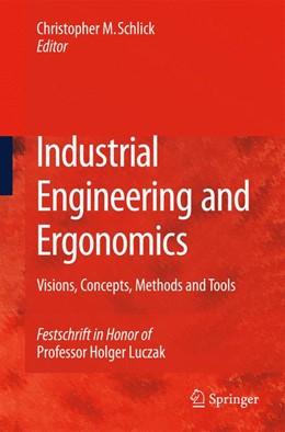Abbildung von Schlick | Industrial Engineering and Ergonomics | 2009 | Visions, Concepts, Methods and...