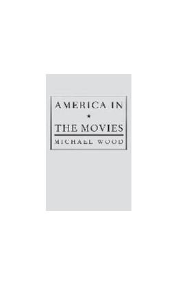 Abbildung von Wood | America in the Movies | 1989