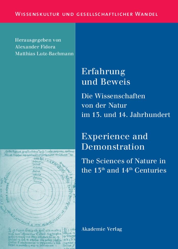 Abbildung von Fidora / Lutz-Bachmann | Erfahrung und Beweis. Die Wissenschaften von der Natur im 13. und 14. Jahrhundert | 2006