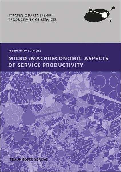Abbildung von / Hipp / Müller / Ganz   Micro-/Macroeconomic Aspects of Service Productivity.   2014
