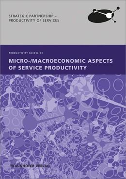 Abbildung von Hipp / Müller / Ganz | Micro-/Macroeconomic Aspects of Service Productivity. | 2014 | Productivity Guideline